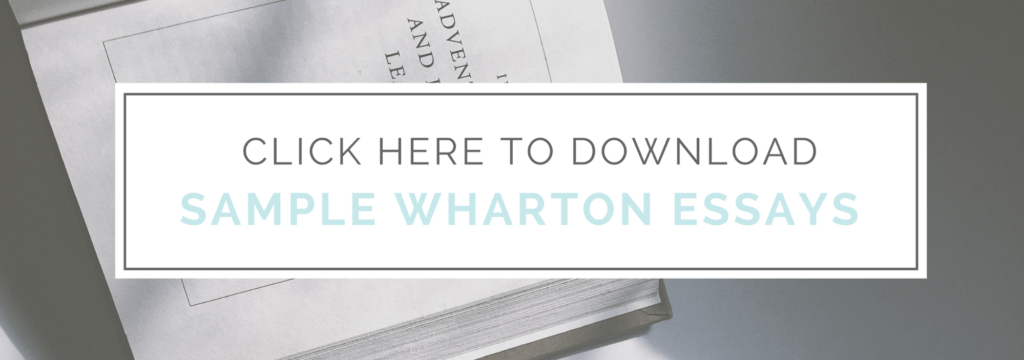 Wharton Essay Analysis Downloadable Sample Essays Sample Wharton Admissions Essay