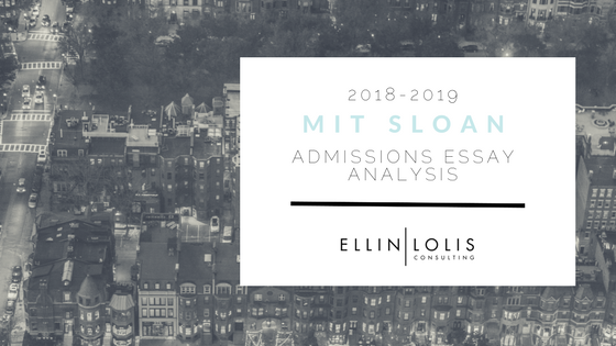 2018/19 MIT Sloan Essay Analysis [Sample Essays Included]